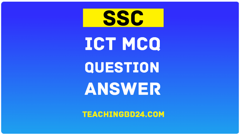 SSC ICT MCQ Question With Answer 2020 1