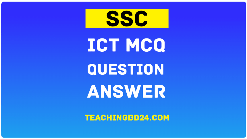 SSC ICT MCQ Question With Answer 2021