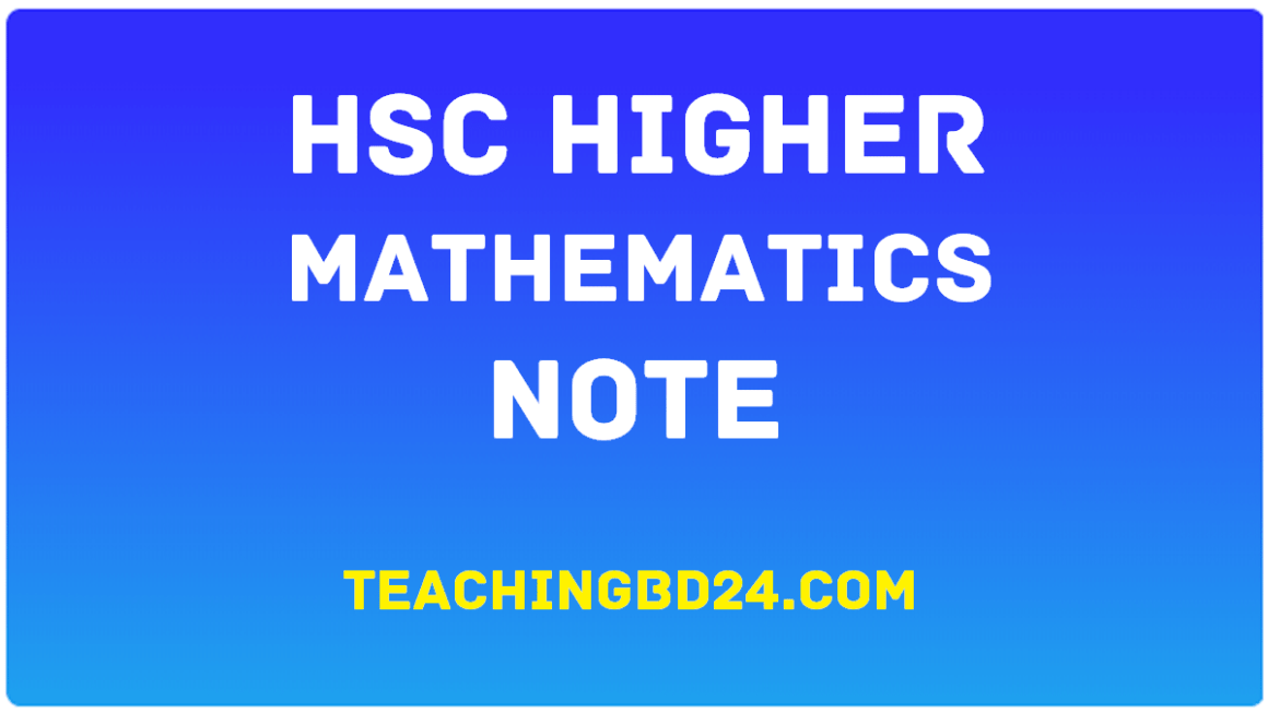HSC Higher Mathematics 1st Paper Note 4th Chapter Circles