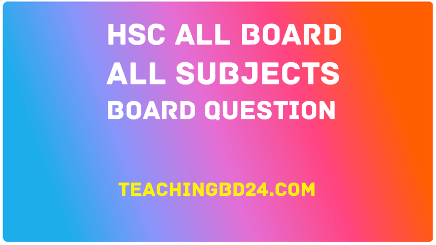 HSC All Board All Subjects Board Question 2017 2