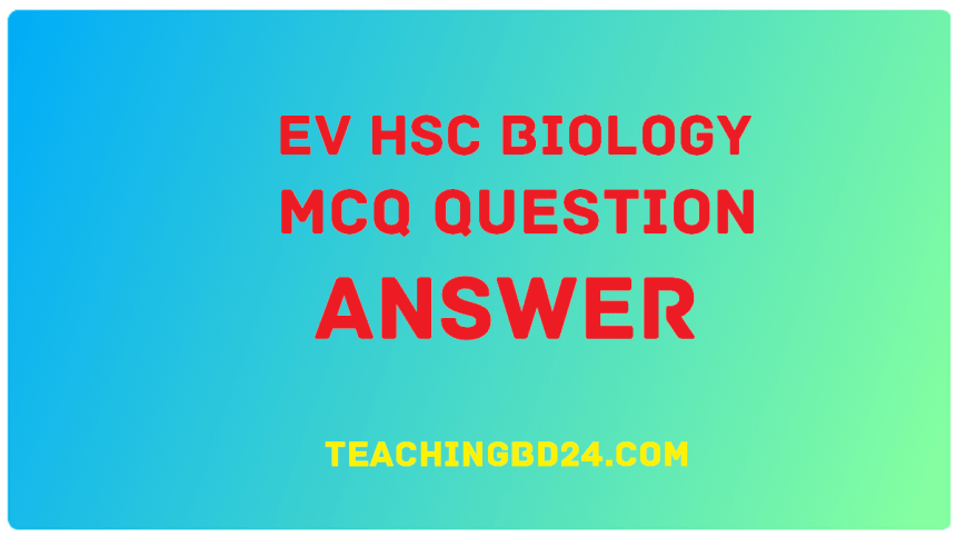 EV HSC Biology 1 MCQ Question Answer 2020