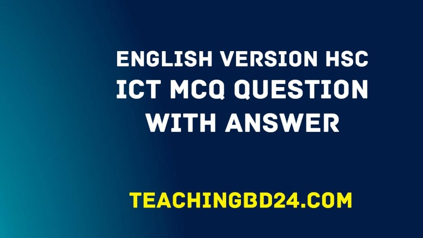 EV HSC ICT MCQ Question With Answer 2020