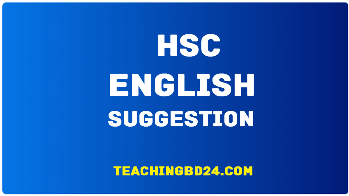 English 1st Paper Suggestion and Question Patterns of HSC Examination 2019