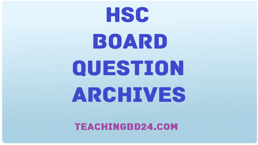 HSC Board Question Archives 2