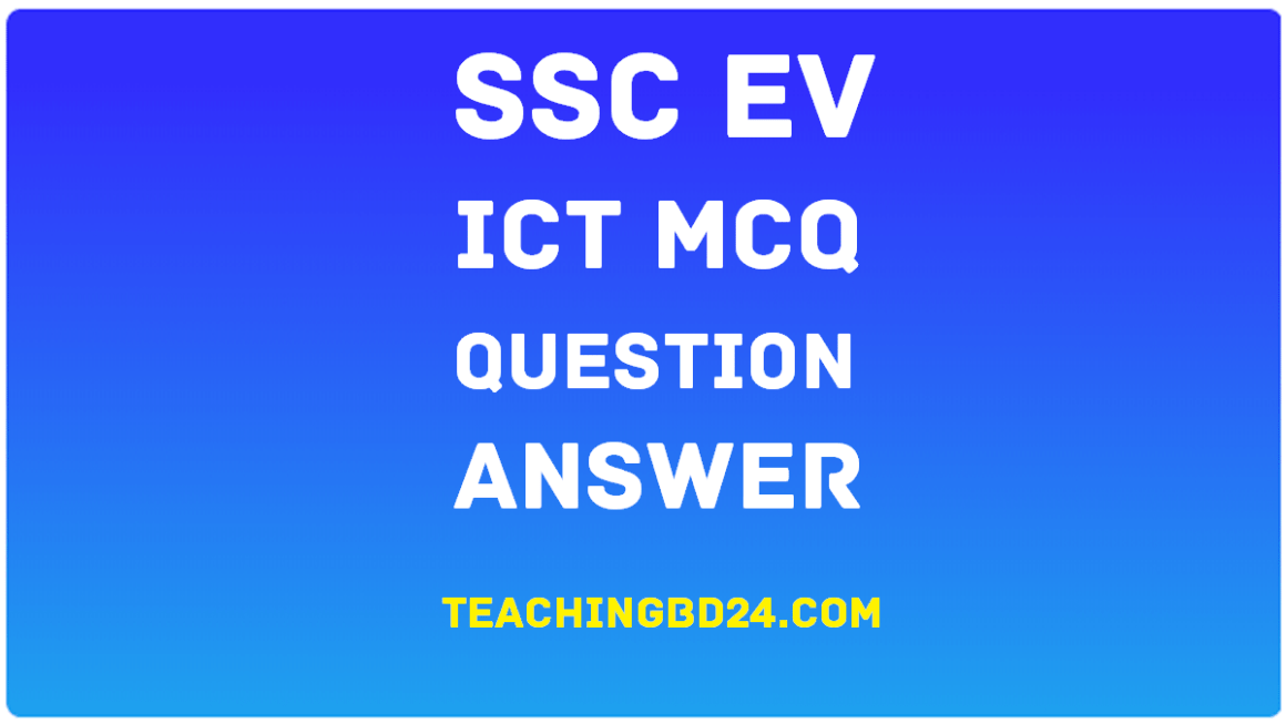 SSC EV ICT 6th Chapter MCQ Note Link-2