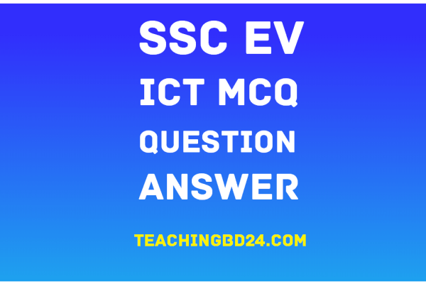 SSC EV ICT 6th Chapter MCQ Note Link-2 25
