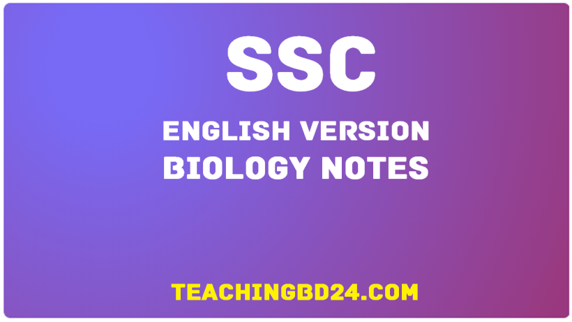 SSC EV Biology 11th Chapter Note 1