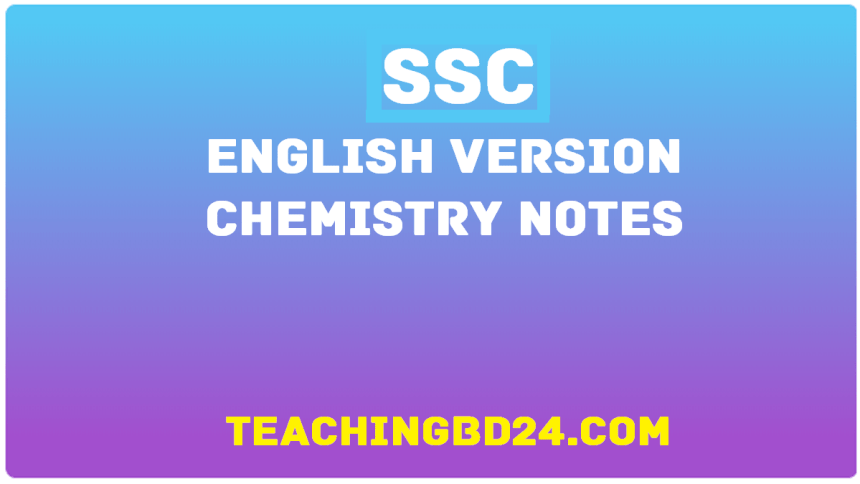 SSC English Version Chemistry Notes