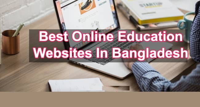 Top 10 Online Educational Websites in Bangladesh