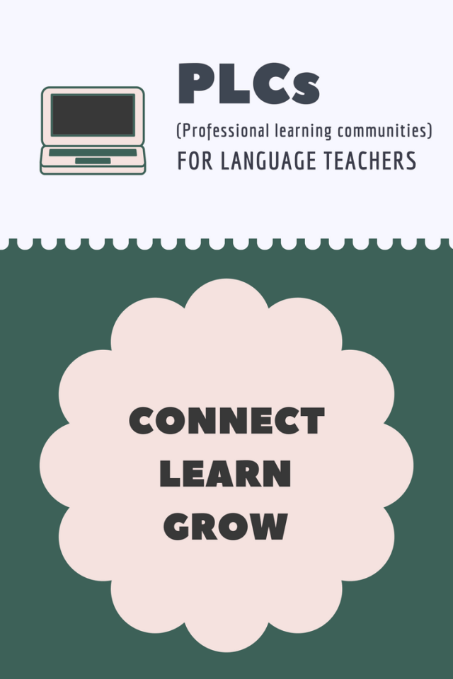 Learn from like-minded language teachers in a PLC.