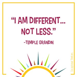 """""""Different but not less."""" Learn about Temple Grandin and how to do more for the autism community. Get tips on how to advocate for the autistic community on the Teaching Exceptional Thinkers blog. #autism #specialeducation teacher #lightitupblue #redinstead #autismadvocacy #differentnotless #templegrandin"""
