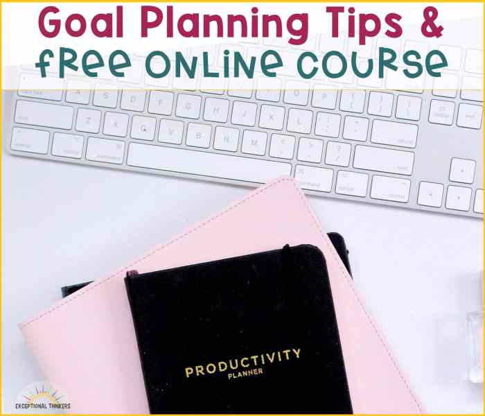 Goal Planning Tips and Free Online Course
