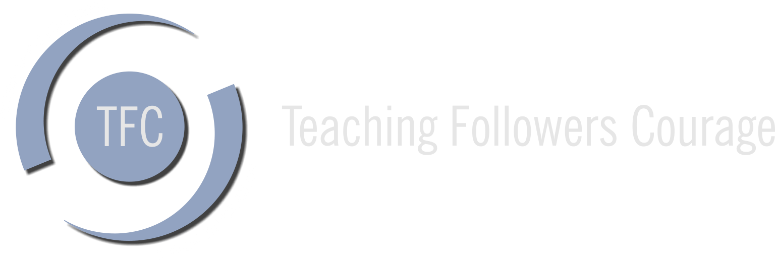 Teaching Followers Courage
