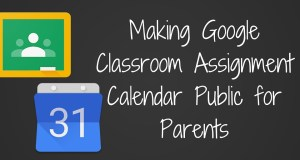 Making Google Classroom Calendar Public for Parents TeachingForward blog post header
