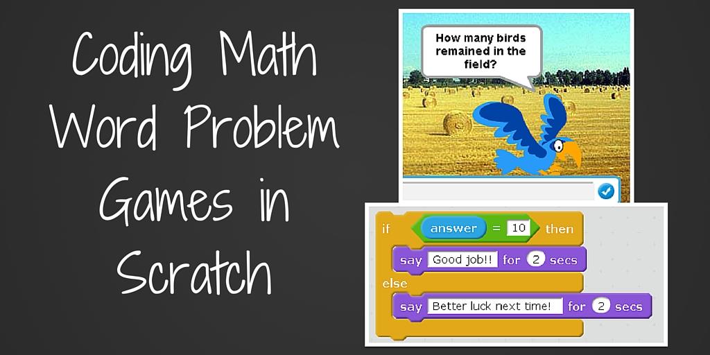 Coding Math Word Problem Games in Scratch | Teaching Forward
