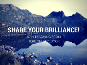 Be brilliant people - do amazing things!  Then share them with us so we can do them also!