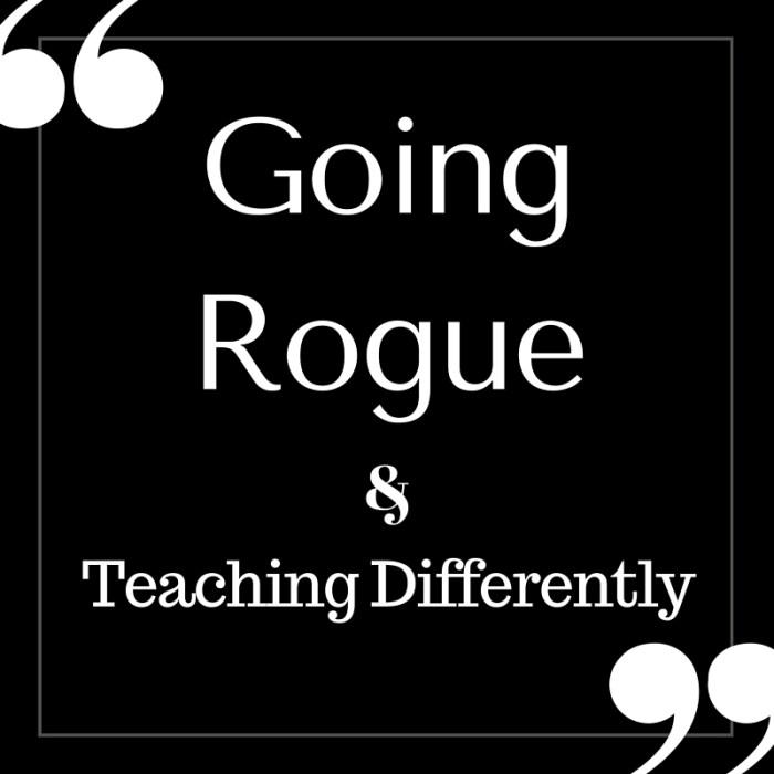 Going Rogue