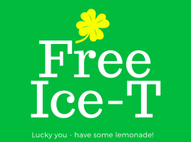 Free Ice T: lucky you have some lemonade