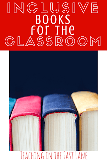 Inclusive Books for the Classroom