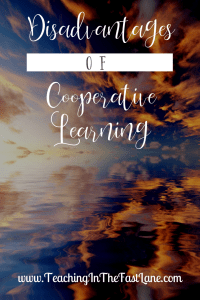 What are the disadvantages of cooperative learning? Are you struggling with cooperative learning in your classroom? Sometimes CL activities aren't for everyone. When strategies, roles, and groups get in the way cooperative learning can be a big fail. Check out the disadvantages and how they are far outweighed by what you get out of it!