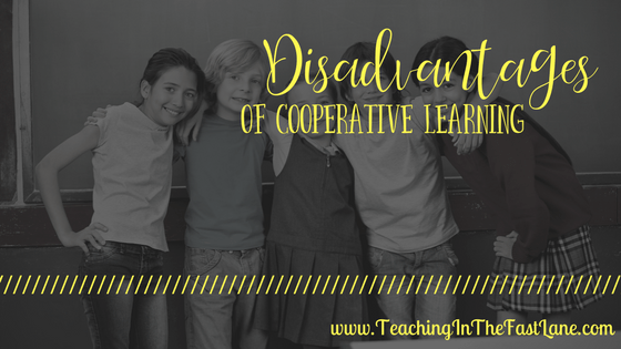 Disadvantages of Cooperative Learning