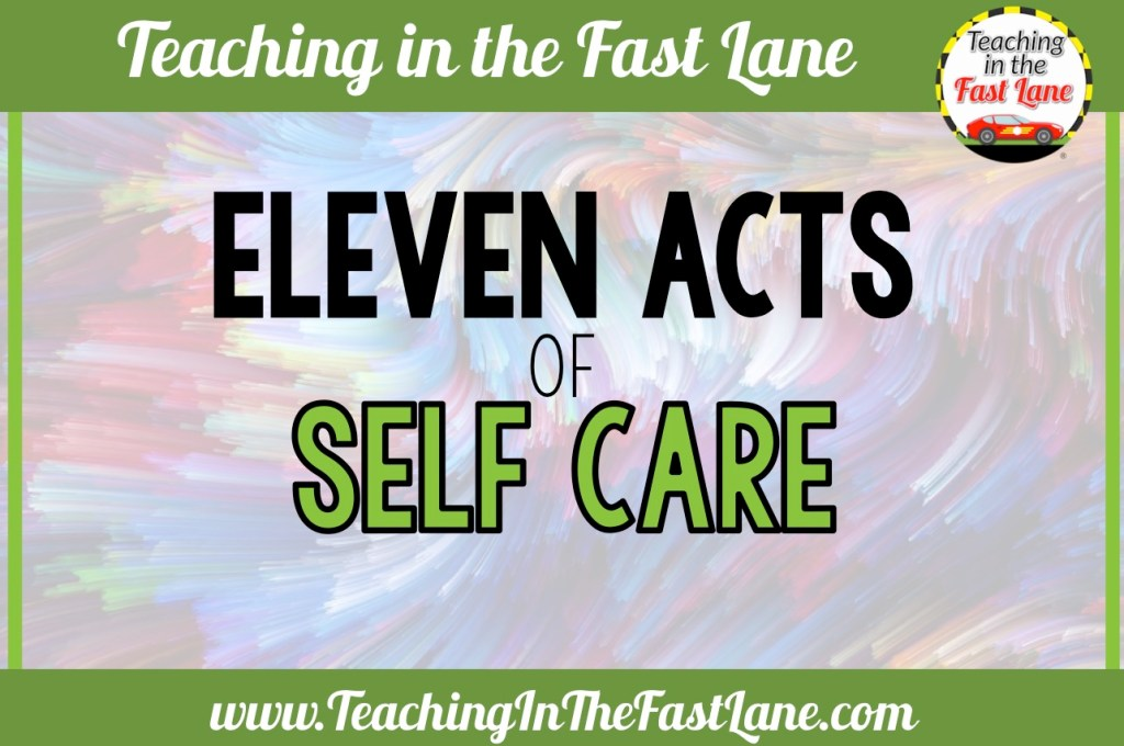 Eleven Acts of Self Care