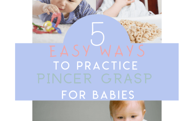 5 Easy Ways to Practice Pincer Grasp with Your Baby