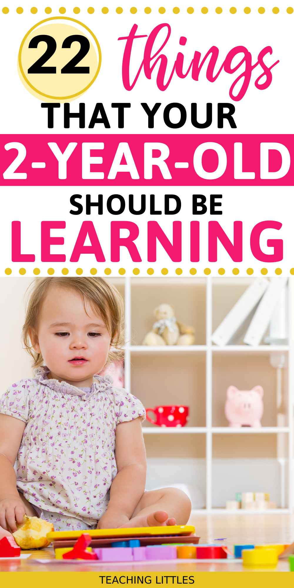 Here are some great ideas about things to teach your 2 year old. Most skills can be achieved through these learning activities for two year olds