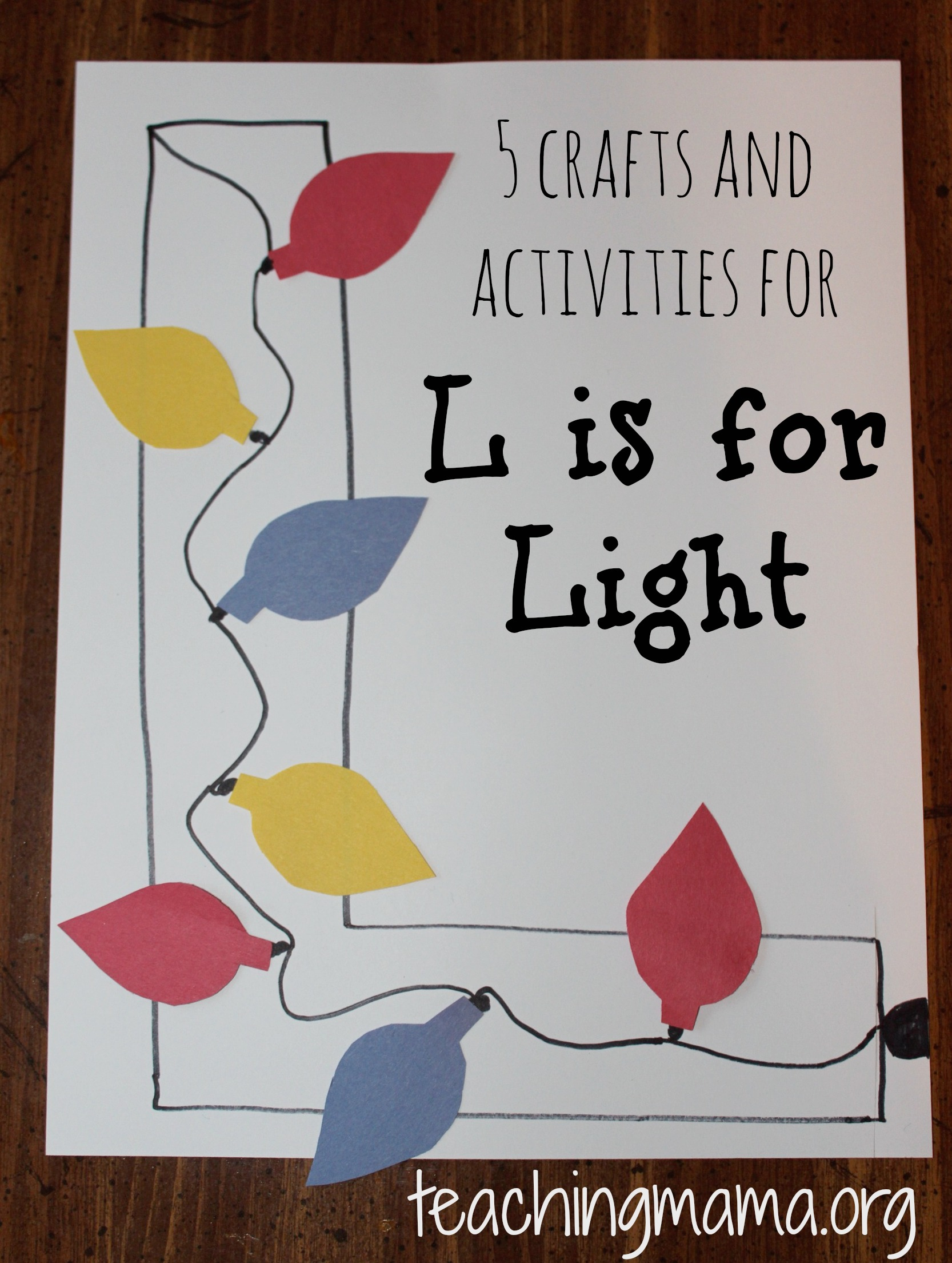 L Is For Light