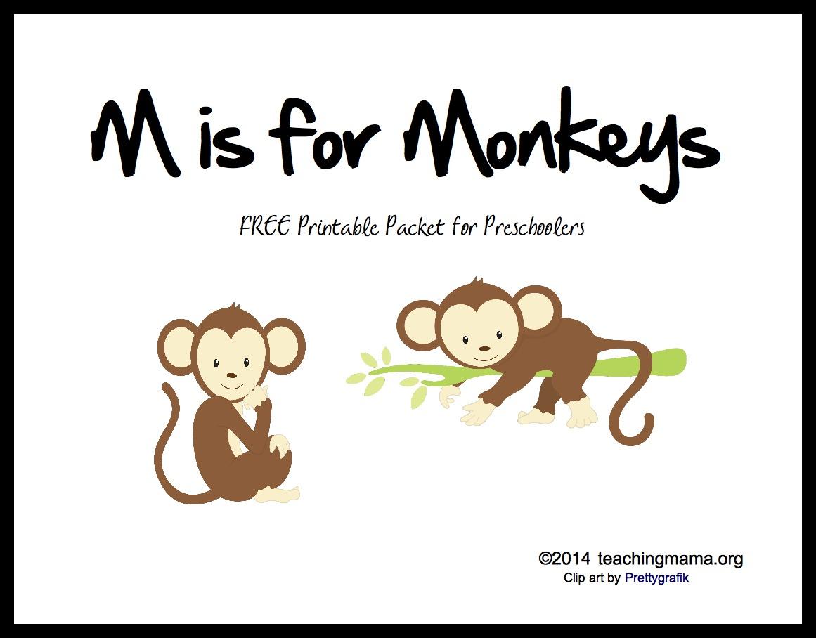 M Is For Monkeys Letter M Printables
