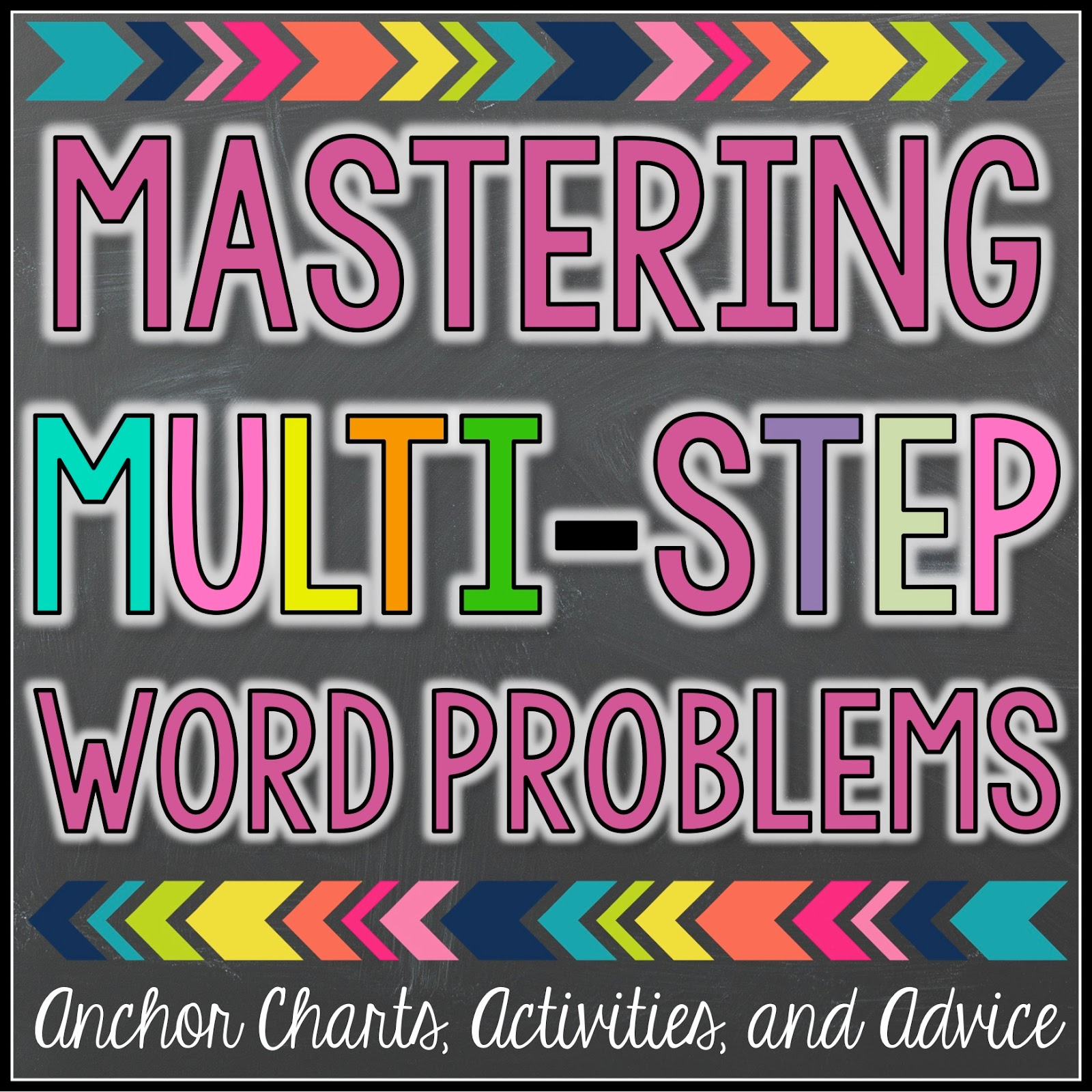 Mastering Multi Step Word Problems