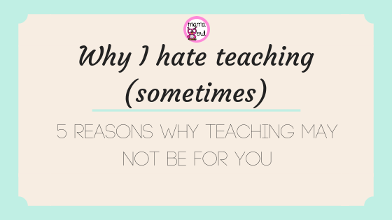 hate teaching