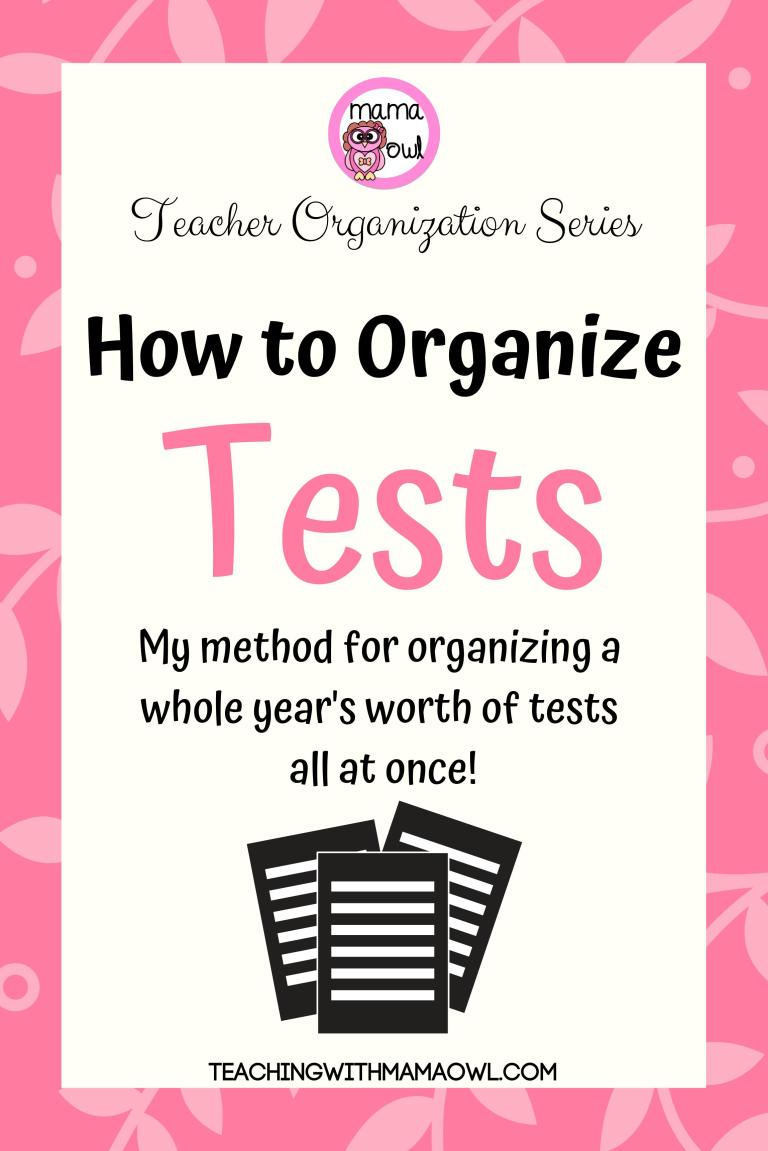 Teacher organization series - How to organize tests