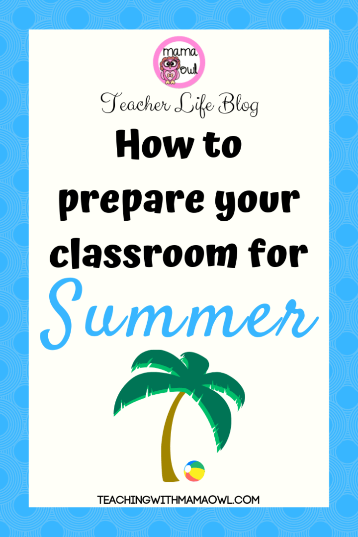 How to close your classroom with minimal stress