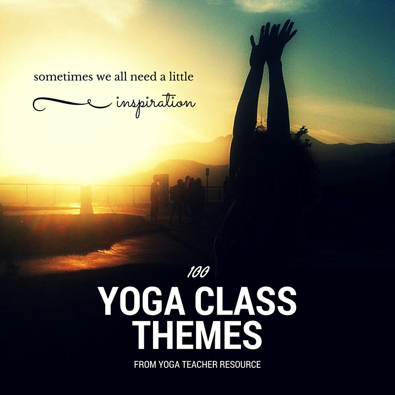 Yoga Class Planning Yoga Teacher Resource