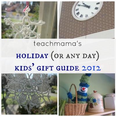 teachmama gift guide 2012