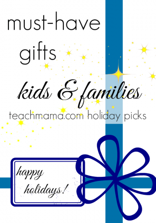 must have gifts for kids and families | teachmama.com