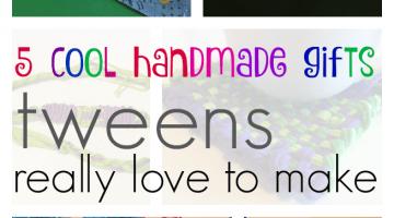 5 cool handmade gifts tweens love to make | teachmama.com
