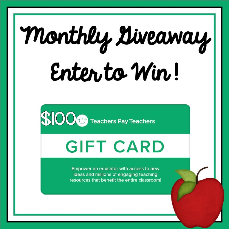 An image of a graphic for the monthly $100 Teachers Pay Teachers gift card giveaway.  There is a white rectangle with green trim.  An image of a $100 TpT gift card is shown.