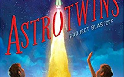 Astrotwins – Project Blastoff by Mark Kelly with Martha Freeman