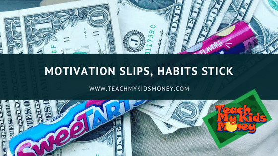 Motivation Slips, Habits Stick