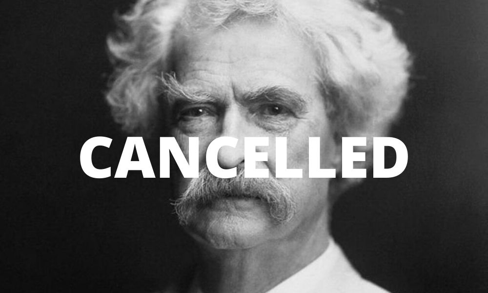 Mark Twain cancelled