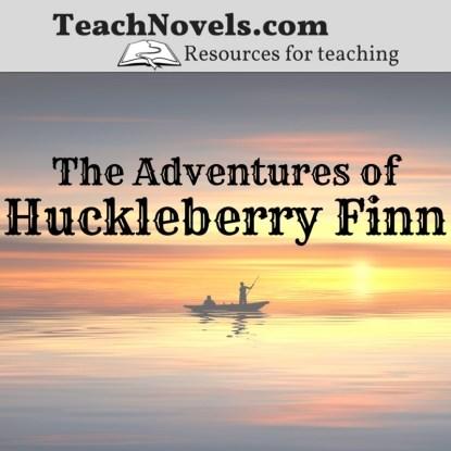 The Adventures of Huckleberry Finn teaching unit