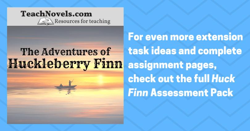 Huckleberry Finn assessment ideas extension tasks