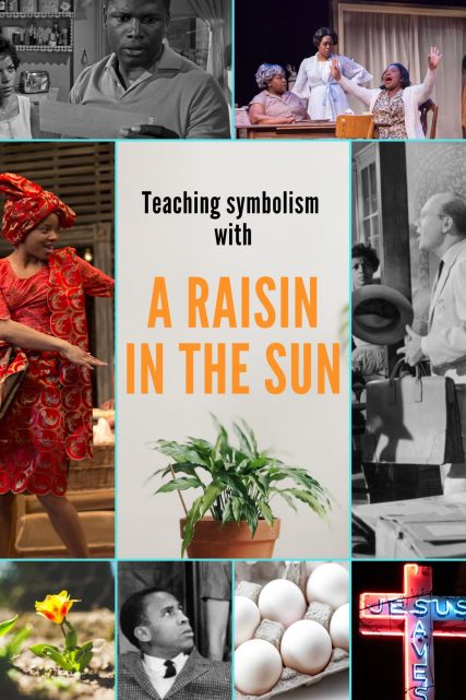 Teaching Symbolism with A Raisin in the Sun