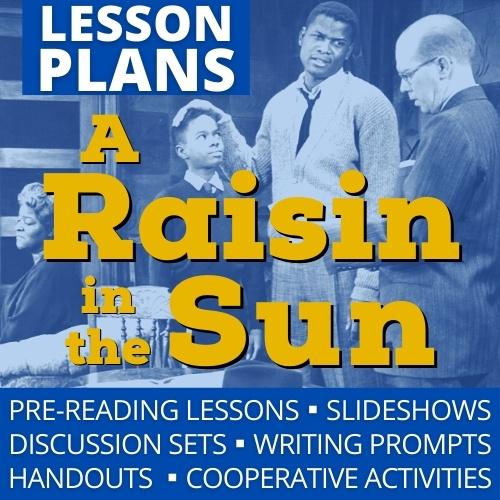 A Raisin in the Sun Lesson Plans
