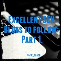 Excellent SEN Blogs to follow:  Part 1.