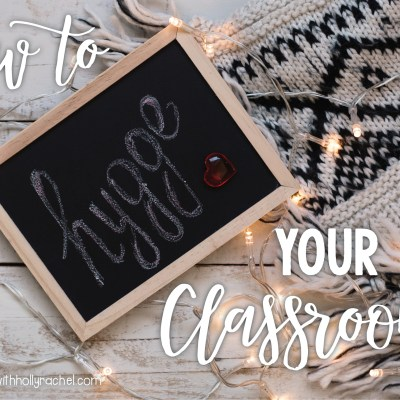 how to hygge your classroom