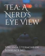 Tea: A Nerd's Eye View