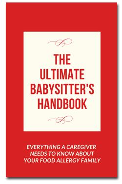 Ultimate Babysitter's Handbook for Food Allergy Families